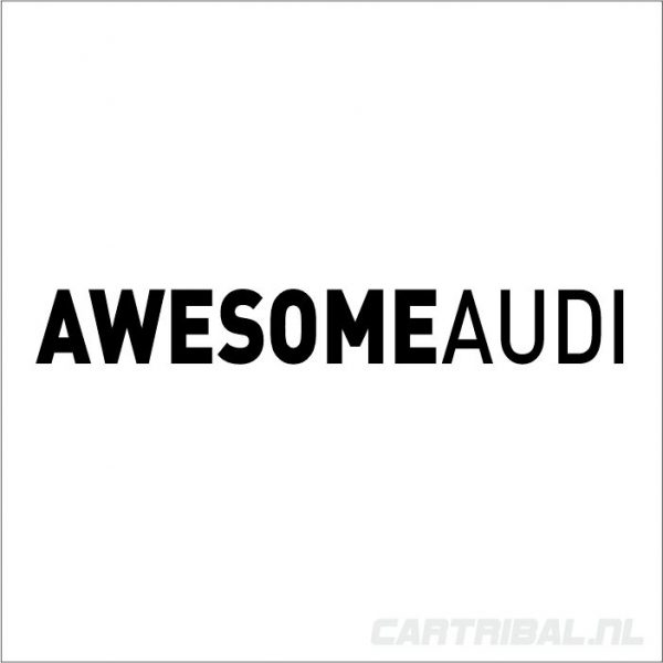 awesome audi sticker 2
