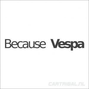because vespa sticker 1